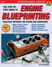 Engine Blueprinting: Practical Methods for Racing and Rebuilding