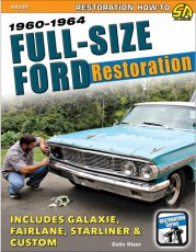 FULL-SIZE FORD RESTORATION: 1960-1964
