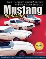 Mustang By Design Creation Of Iconic Pony Car